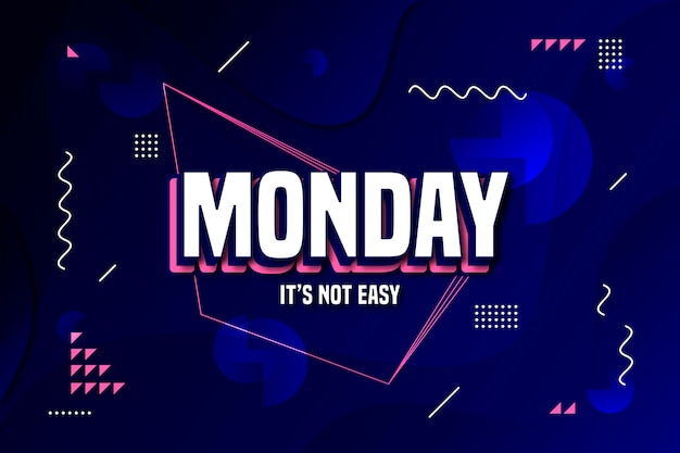Monday it's not easy background Free Vector