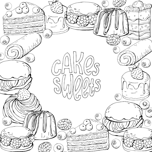 Monochrome hand draw sweet cakes and lettering Premium Vector