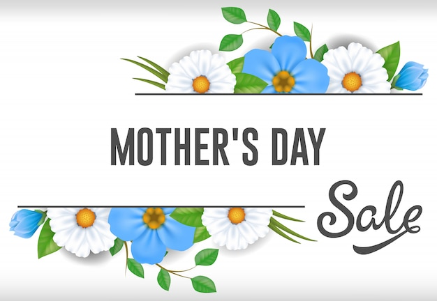Mothers Day Sale lettering with blue and white\ flowers. Mothers Day sale advertising.