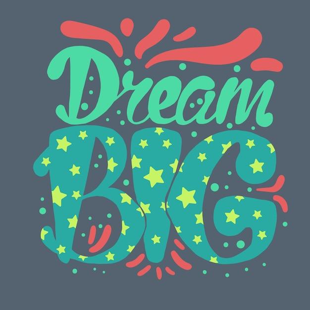 Motivation and dream lettering concept Premium Vector