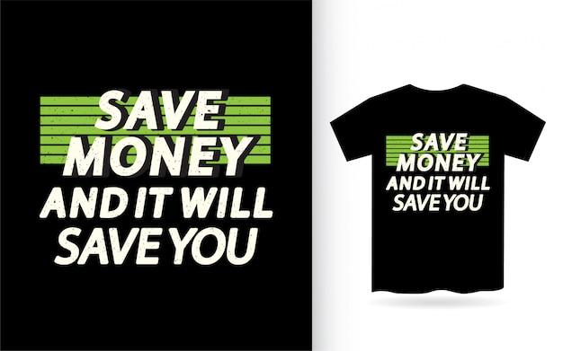 Tシャツのデザインをレタリングするお金についての動機付けの引用 Premiumベクター