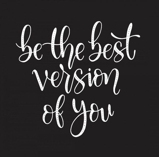 Motivational quotes be the best version of you Premium Vector