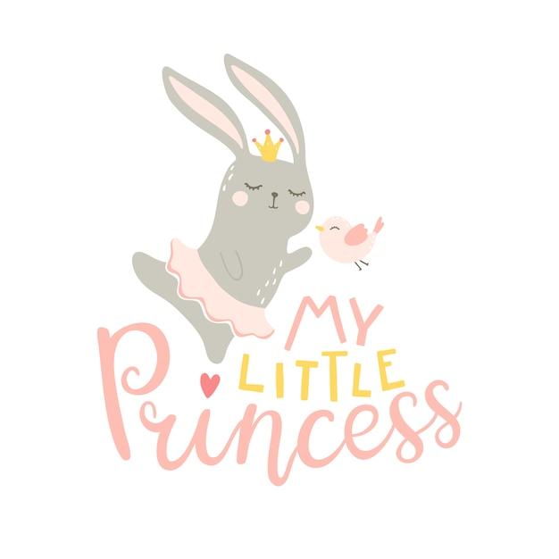 私のリトルプリンセス。スカートとかわいい赤ちゃんのフレーズを持つ鳥で踊っているバニーガールのイラストが壁、保育室の室内装飾、子供服、tシャツに印刷 Premiumベクター