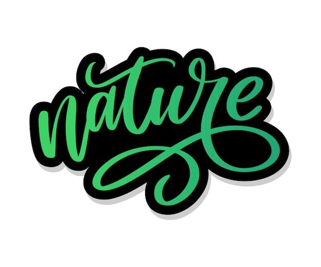 Природные зеленые надписи наклейка с каллиграфией. эко дружественных концепция для наклейки, баннеры, открытки, реклама. экология природы. Premium векторы