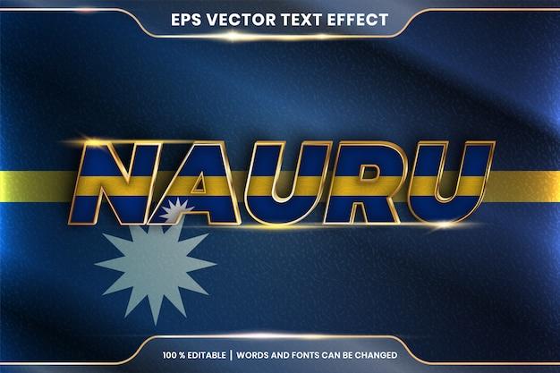 Науру с национальным флагом страны, стиль редактируемого текстового эффекта с концепцией градиентного золотого цвета Premium векторы