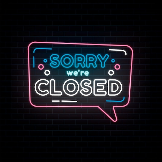 Neon 'sorry, we're closed' sign Free Vector