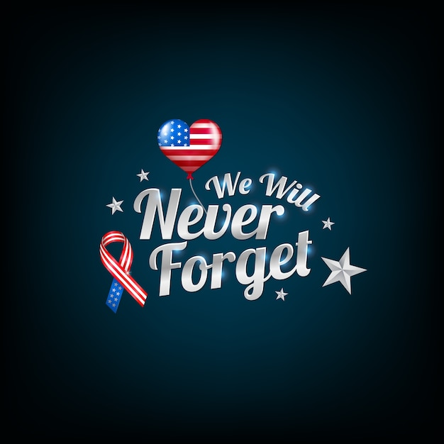 Never forget 9/11 patriot day | Premium Vector
