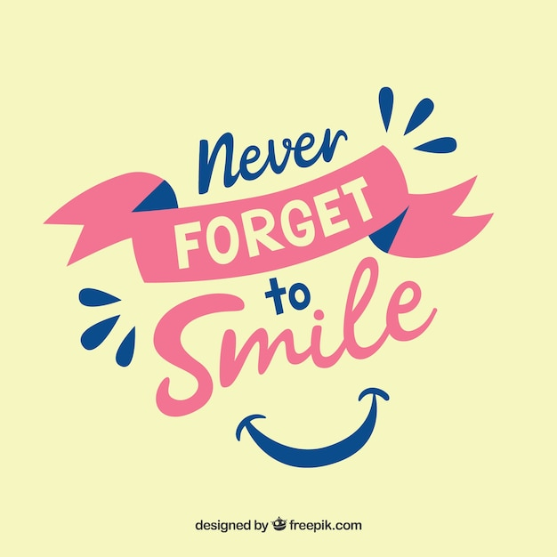 Never forget to smile background Free Vector