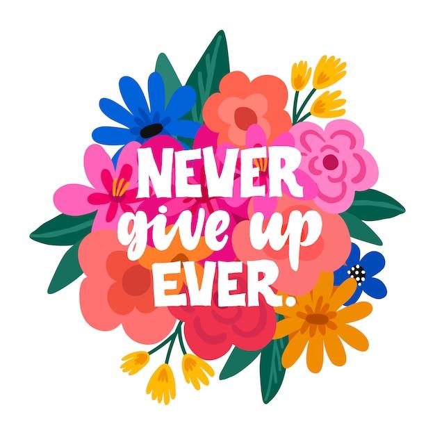 Never give up ever handdrawn illustration. Premium Vector