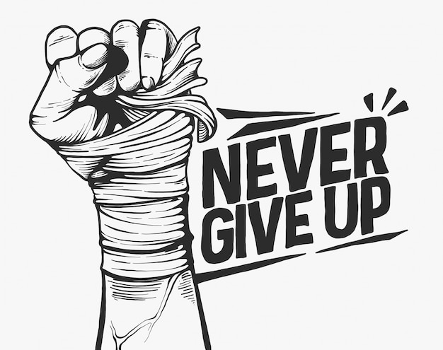 Never give up motivation concept black and white illustration Premium Vector