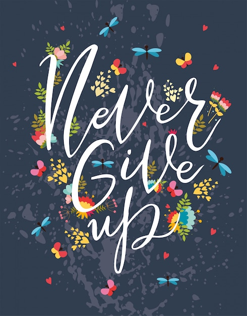 Never give up, motivational postcard Free Vector