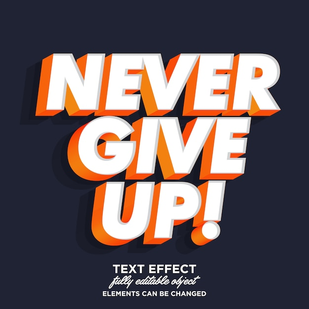 Premium Vector Never Give Up Sticker Font Effect