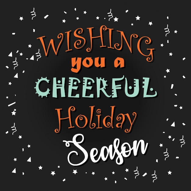 New Creative 'Wishing you a cheerful holiday season' typography on black background