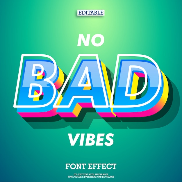 No bad vibes 3d font effect with modern trendy design style Premium Vector