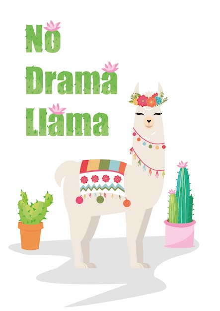 No drama llama graphic with flower wreath and cactus Premium Vector