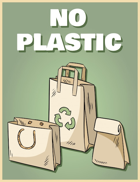 No plastic paper bags poster. motivational phrase. Premium Vector
