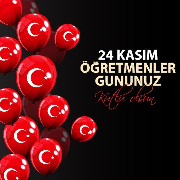 11月24日トルコ語教師の日トルコ11月24日ハッピー教師の日tr 24カシムオグレトメンラーグヌヌズクトルオルスン Premiumベクター