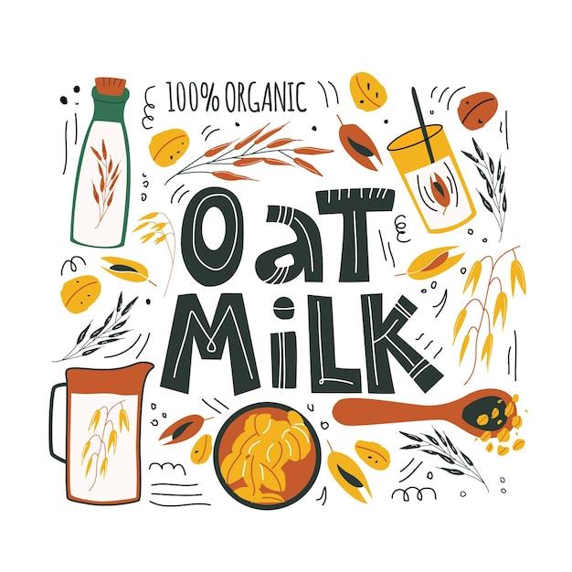 Овсяное молоко. рисованной иллюстрации и надписи элементов овса для здорового, органического, веганского, вегетарианского, диетического ежедневного питания. милый мультфильм вектор для печати, карты, плакат на белом фоне Premium векторы
