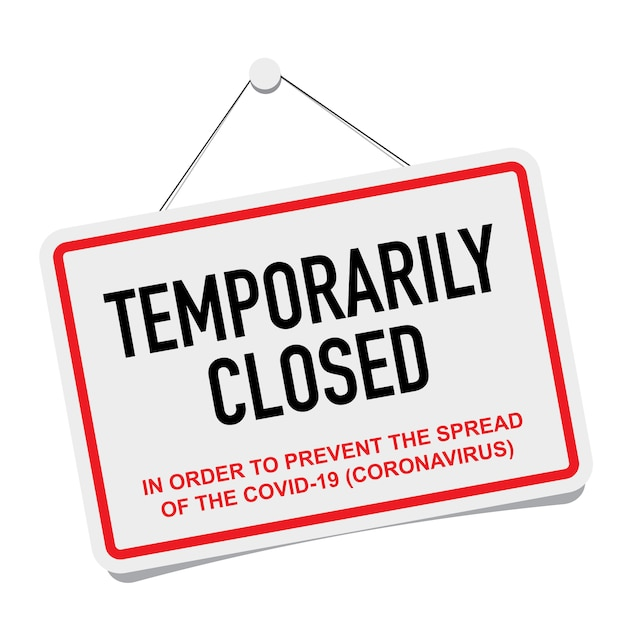 Premium Vector | Office temporarily closed sign of coronavirus news.