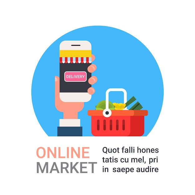 Online market hand holding smart phone buying grocery products shopping and food delivery concept Premium Vector