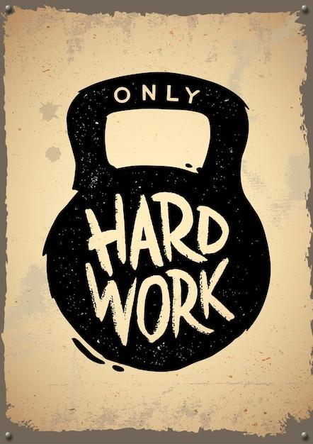 열심히 일하는 레트로 포스터. 레트로 엠블럼, 로고, 배지. 프리미엄 벡터