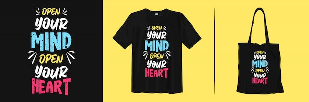 Open Your Mind Open Your Heart Stylish Typography Quotes For Fashion And Apparel Premium Vector