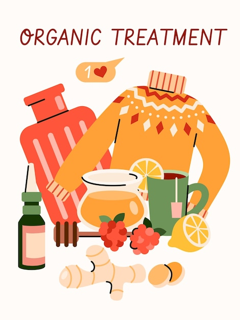 Organic treatment for cold or flu virus - cartoon poster with home remedy objects. honey, ginger, lemon tea and other natural cures composition,  illustration. Premium Vector