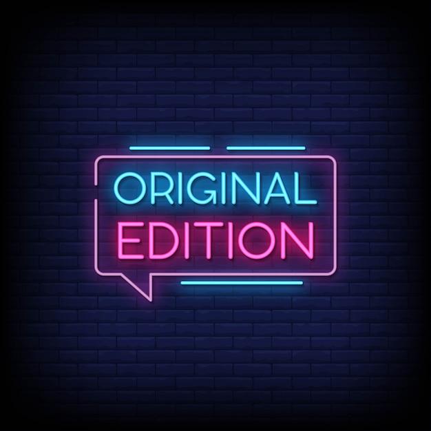 Original edition neon signboard on brick wall Premium Vector