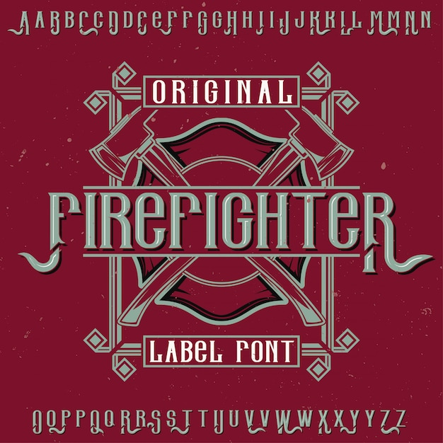 Original label typeface named 'firefighter'. good to use in any label design. Free Vector