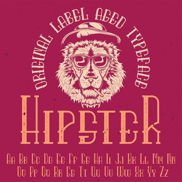 「hipster」という名前のオリジナルラベルタイプフェース。あらゆるラベルデザインで使用できます。 無料ベクター