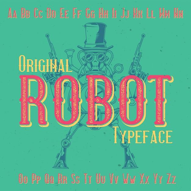 「robot」という名前の元のラベルタイプフェース。あらゆるラベルデザインで使用できます。 無料ベクター