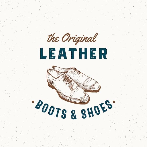 Оригинальные кожаные сапоги и обувь ретро знак, символ или шаблон логотипа. иллюстрация обуви мужчин и старинная типография эмблема с потертой текстурой. изолированные. Premium векторы