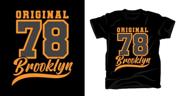 Оригинальная типография семьдесят восемь бруклин для дизайна футболки Premium векторы