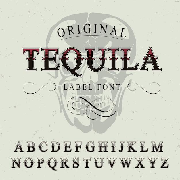 Плакат с оригинальным шрифтом tequila label Бесплатные векторы