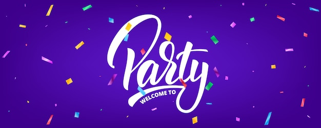 Party banner with confetti and lettering. holiday background template Premium Vector