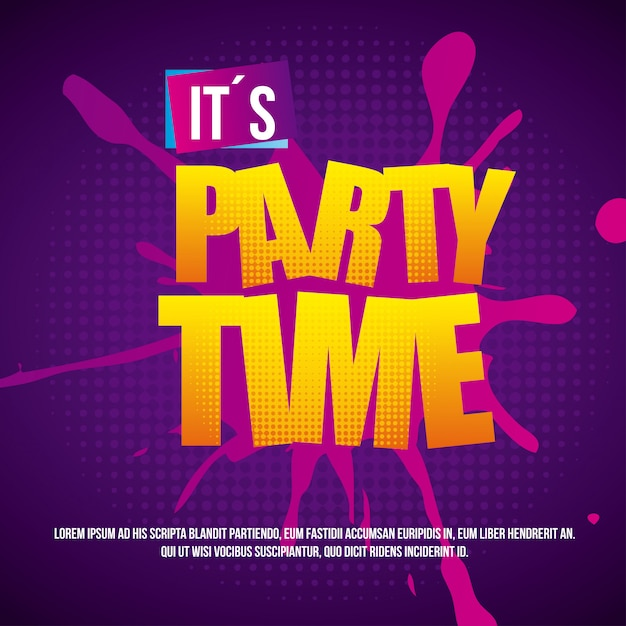 Party time over dotted background vector illustration Premium Vector