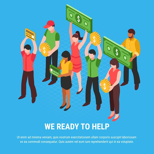 People ready for help isometric poster with young characters holding signs imitating coins bills and cards illustration Free Vector