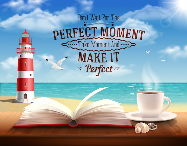 Perfect moment quotes with motivating words ocean and lighthouse realistic illustration Free Vector