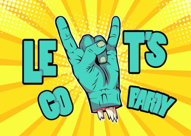 Pop art zombie hand showing rock gesture. halloween monster party invitation poster Premium Vector