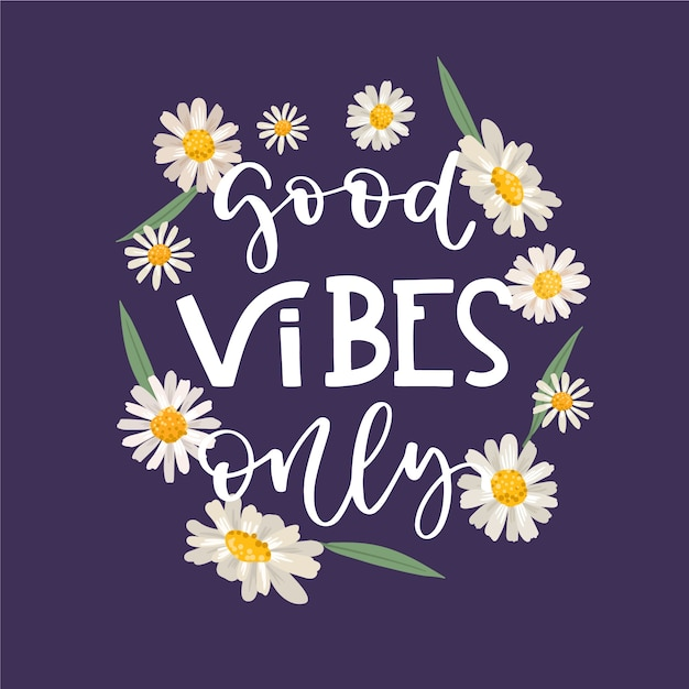 Positive lettering good vibes only message with flowers background Free Vector