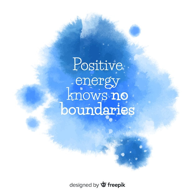 Positive message on blue watercolor stain Free Vector