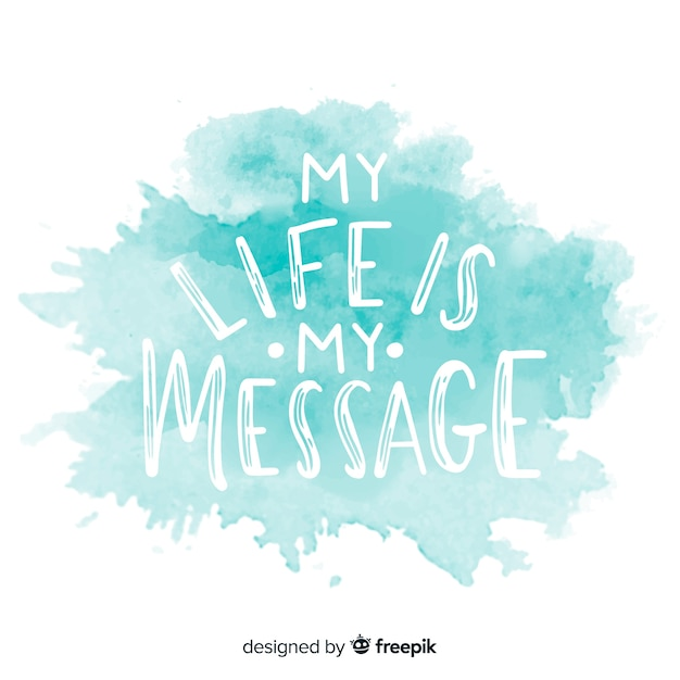 Positive message on watercolor stain Free Vector
