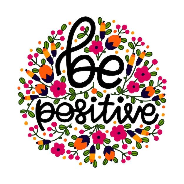 Позитивная фраза с цветами Premium векторы
