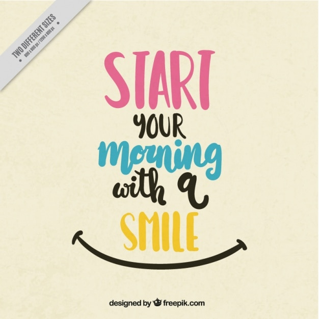 Positive Quote To Start The Morning Free Vector