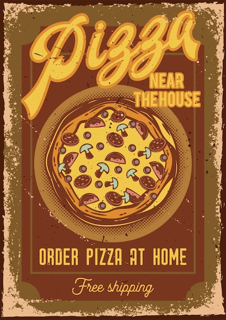Design poster con illustrazione di una pizza Vettore gratuito