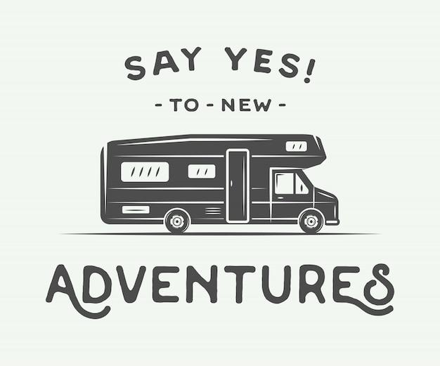 Poster with camper slogan Premium Vector