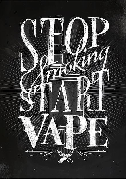 Poster with vaporizer in vintage style lettering stop smoking start vape drawing Premium Vector