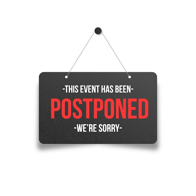 Postponed event on sign hanging Free Vector