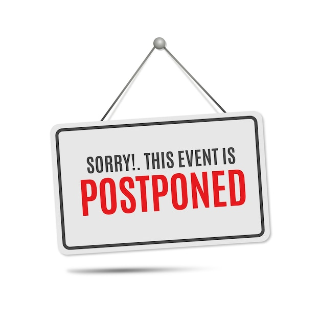 Postponed sign concept Free Vector