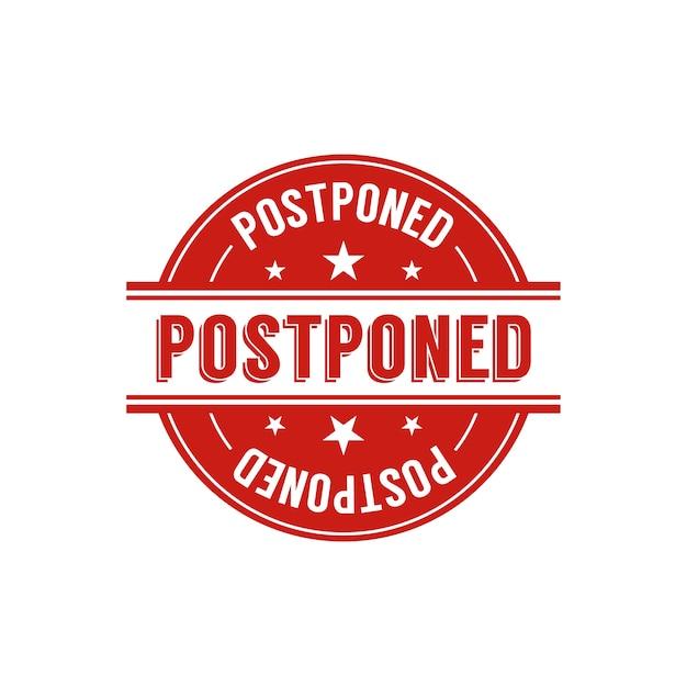 Postponed stamp sign concept Free Vector